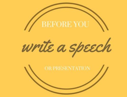 Do this before you write a speech